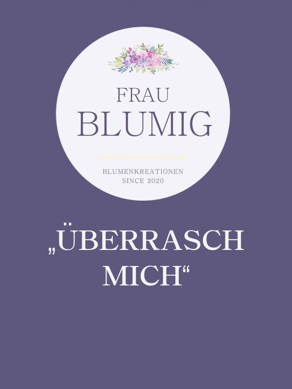 FrauBlumig-Überrasch-Mich